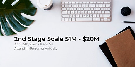 2nd Stage Scale $1M - $20M tickets