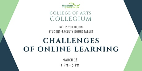 Student - Faculty Roundtables: Challenges Of Online Learning tickets