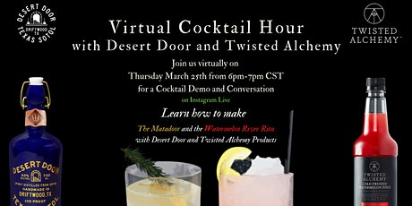 Cocktail Hour with Desert Door and Twisted Alchemy on Insta-Live tickets