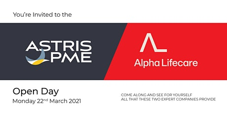 Astris PME & Alpha Lifecare  - NEWCASTLE  OPEN  DAY tickets