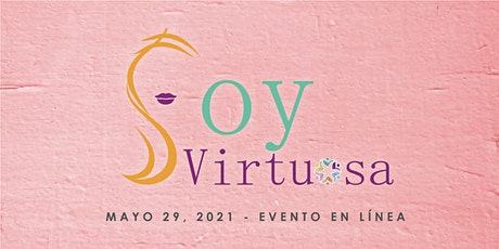 Soy Virtuosa - Conferencias tickets