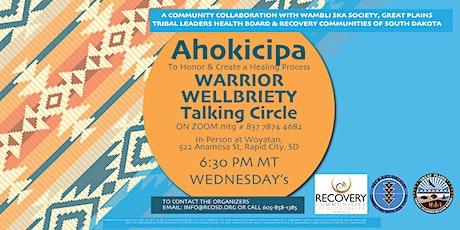 Ahokicipa Warrior Wellbriety Talking Circle tickets