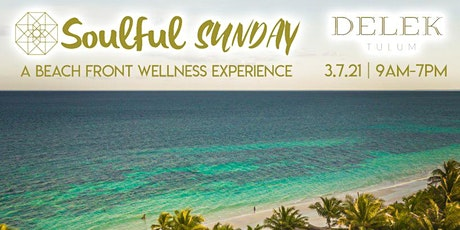 Soulful Sunday @ Delek | Tulum tickets