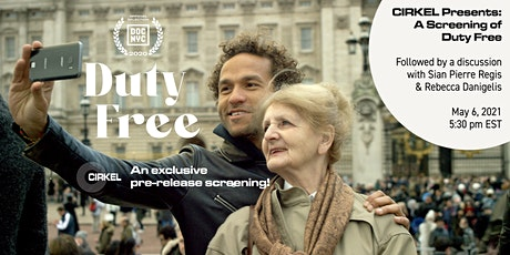CIRKEL Presents: A Pre-Release Screening of Duty Free tickets
