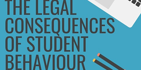 Parent Engagement Session - The Legal Consequences of Student Behaviour tickets