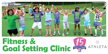 Fitness & Goal Setting Clinic with Athleta & Game On! Sports 4 Girls tickets