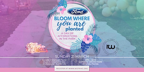 Bloom Where You Are Planted: A Day of Affirmations in the Park tickets