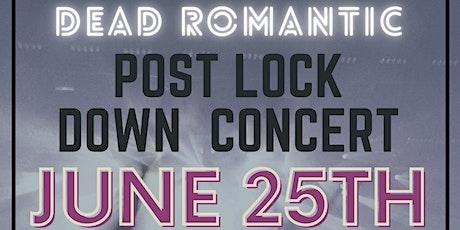 Dead Romantic - Post Lockdown Single Release Event tickets
