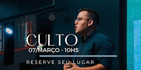 CULTO MANHÃ | Domingo 07/Março ingressos