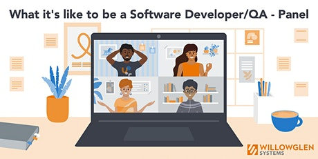 What's it like to be a Developer/QA at Willowglen Systems? [Panel] tickets
