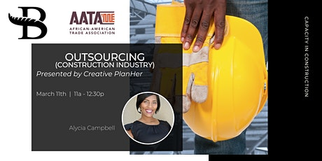 Capacity in Construction: Outsourcing for the Construction Industry tickets