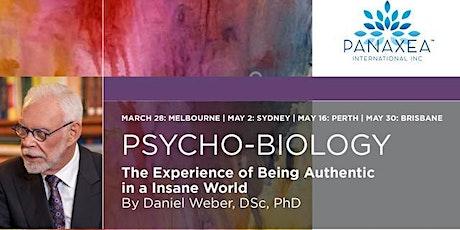 PSYCHO-BIOLOGY  Sydney tickets