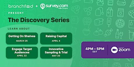 The Discovery Series boletos
