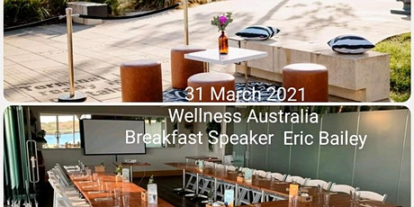 Wellness Australia - Business Breakfast tickets