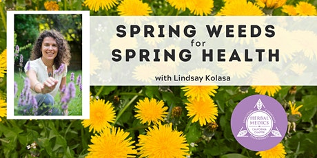 FREE ONLINE CLASS - Spring Weeds for Spring Health - Seasonal Herbalism tickets