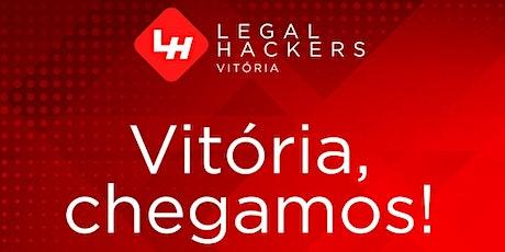 Lançamento do Vitória Legal Hackers ingressos