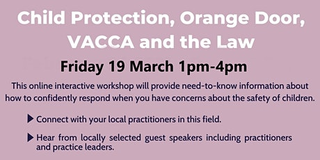 Child Protection, Orange Door, VACCA and the Law tickets