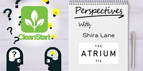 CleanStart Perspectives with Shira Lane, The Atrium 916 tickets
