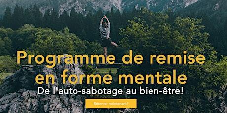Atelier-Conférence: De l'auto-sabotage au bien-être! tickets