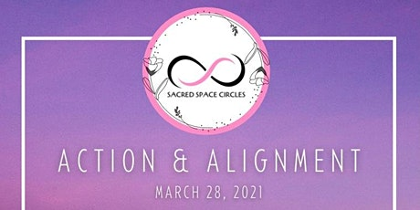 Sacred Space Circles - Action & Alignment tickets
