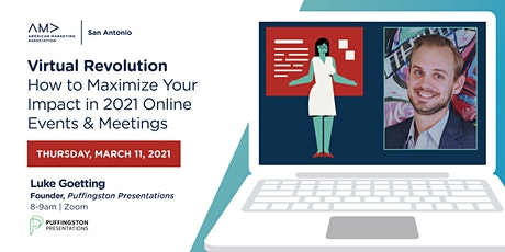 Virtual Revolution – Maximize Your Impact in 2021 Online Events & Meetings tickets