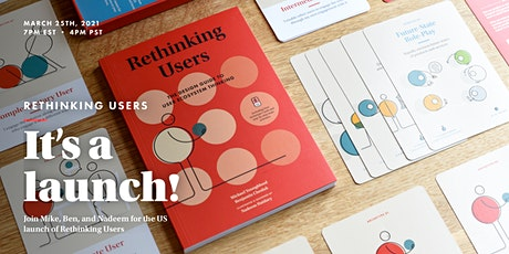 Rethinking Users – It's a launch! tickets