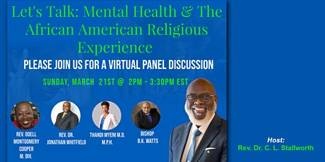 Let's Talk: Mental Health & The African American Religious Experience tickets