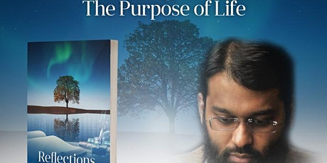 Reflecting Within: The Purpose of Life with Shaykh Yasir Qadhi (USA): FREE tickets