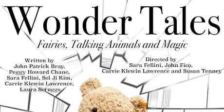"""Wonder Tales"" - Fairies Talking Animals And Magic tickets"