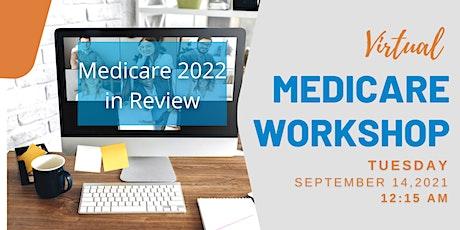 Virtual Medicare Workshop: Updates for 2022 & Beyond tickets