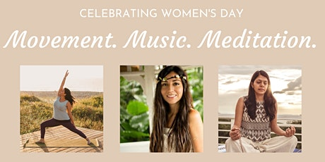 Movement Music Meditation - Women's Day 2021 tickets