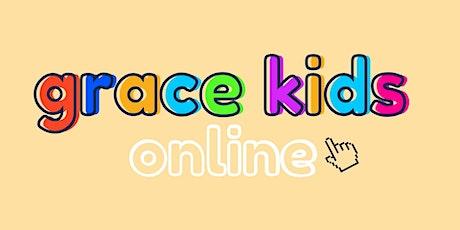 Grace Kids Online Sunday Services tickets