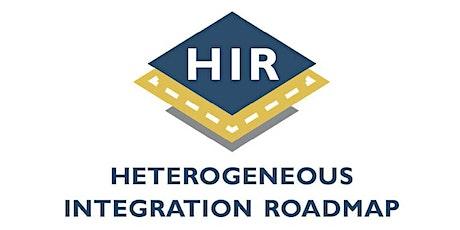 Q&A Meetings: 2021 IEEE Heterogeneous Integration Roadmap Tickets