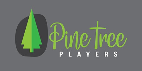 Pine Tree Players AGM tickets