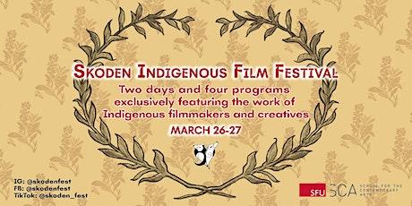 Skoden Indigenous Film Festival tickets