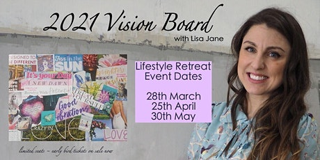 2021 Vision Board Lifestyle Retreat tickets