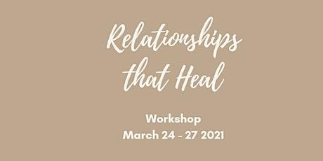 Healing Relationships RAWR - Online LIVE Workshop tickets