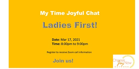 My Time Joyful Chat: Ladies First! tickets