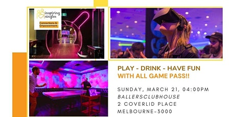 Play - Drink - Have Fun | With All Game Pass! tickets