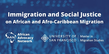 Immigration and Social Justice on African and Afro-Caribbean Migration 2021 tickets