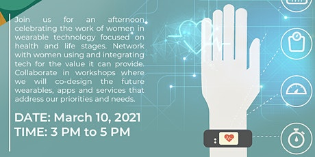 Wearables in Healthcare: A Woman's Perspective IWD 2021 tickets