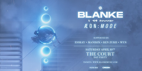 Origin presents BLANKE (ÆON:MODE) tickets
