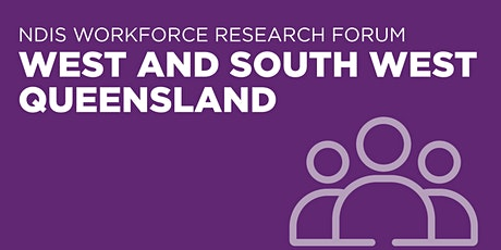 NDIS Workforce Research Forum – West and South West Queensland tickets