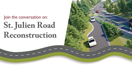 Info Walk and Q&A - St. Julien Road Reconstruction tickets