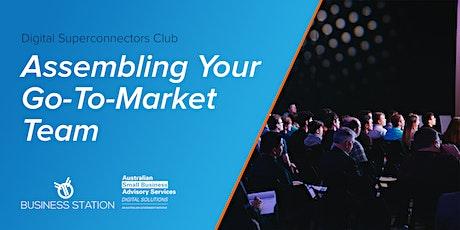 Digital Superconnectors Club: Assembling your Go-To-Market Team tickets