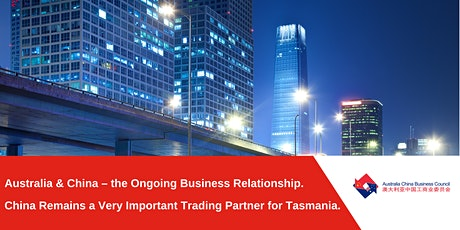 Australia & China – the Ongoing Business Relationship tickets