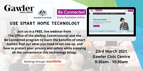 Be Connected Webinar: Use Smart Home Technology tickets