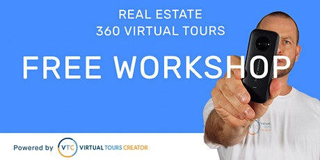 FREE | 360 Virtual Tours for Real Estate Workshop tickets