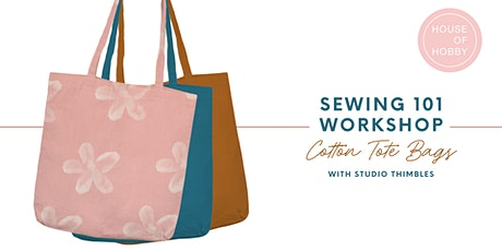 Sewing 101 Workshop - Cotton Tote Bags tickets