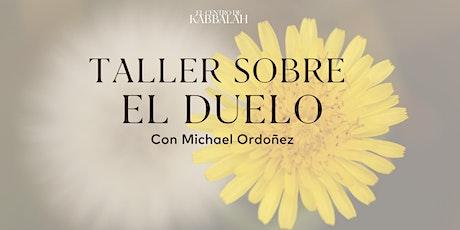 Taller del Duelo | México boletos